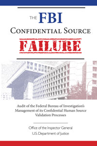 The FBI Confidential Source Failure